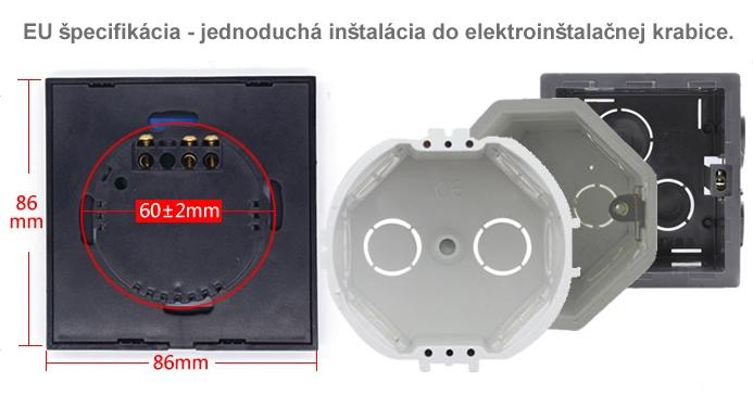 EU špecifikácia - jednoduchá inštalácia do elektroinštalačnej krabice.